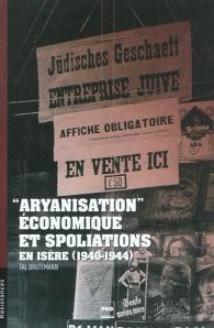 Aryanisation économique et spoliation en Isère